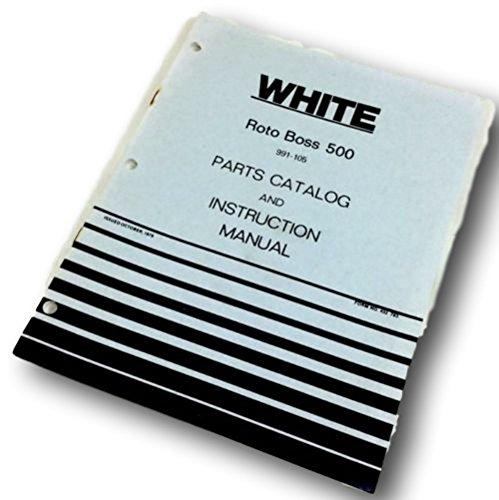White Roto Boss 500 Front Tine Tiller Parts Catalog Instruction Operators Manual