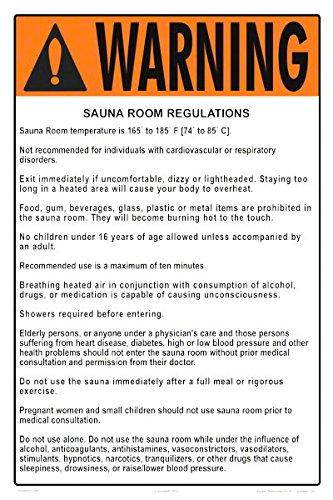 Warning SaunaSteam Room Regulations Sign Measuring 12 x 18 Inches on White Styrene Plastic Sauna Room